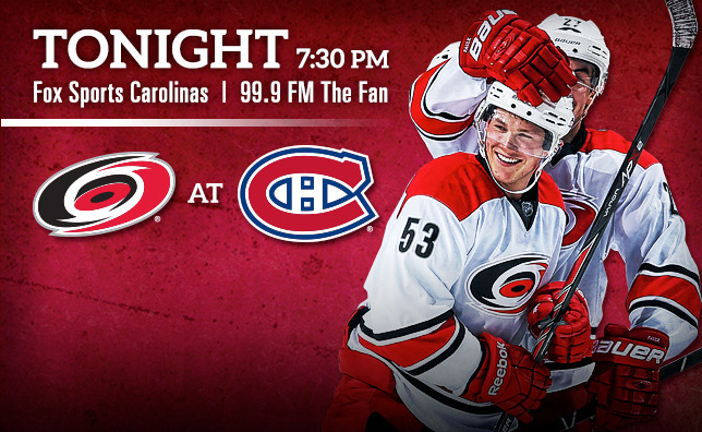 Hurricanes at Canadiens